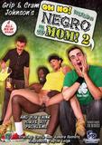 th 55278 Oh No There82s A Negro In My Mom 2 123 476lo No There A Negro In My Mom 2